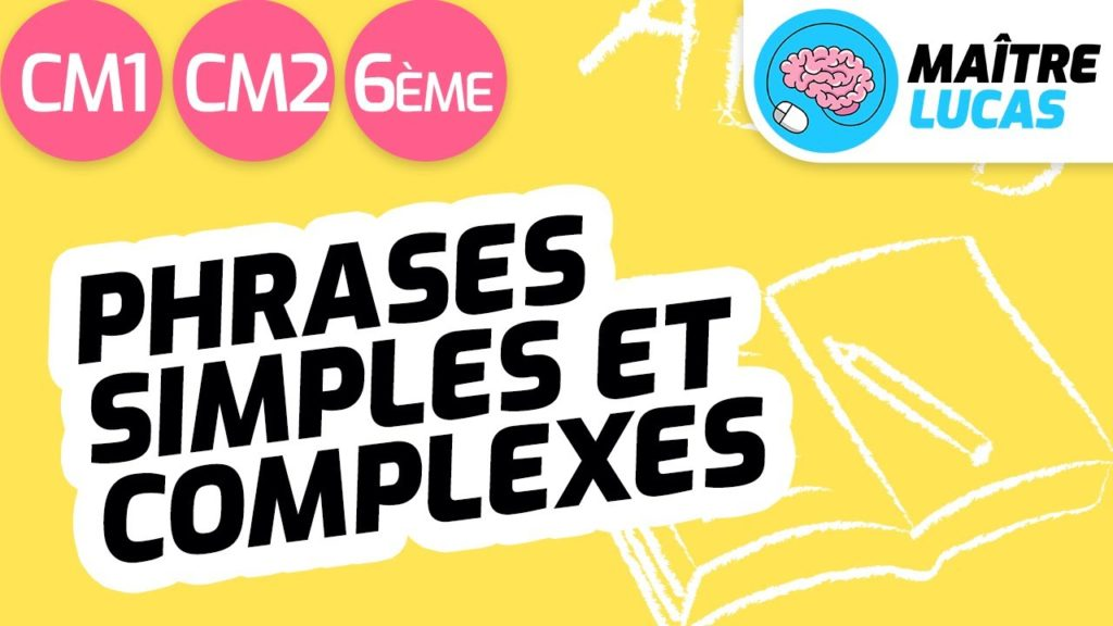 Les phrases simples et complexes